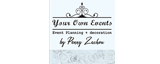 YOUR OWN EVENTS by Penny Zachou